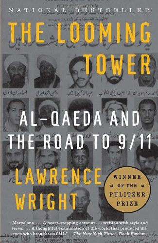 The Looming Tower: Al-Qaeda and the Road to 9/11 http://www.nytimes.com/2006/08/01/books/01kaku.html?pagewanted=all&_r=0