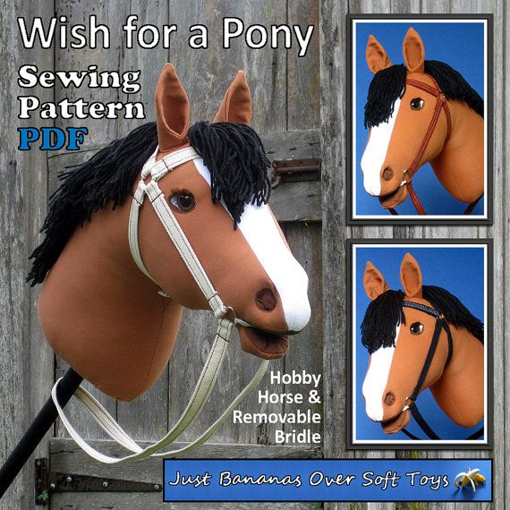 """Sewing Pattern PDF Hobby Horse """"Wish for a Pony""""  KidsToy or Keepsake Full Sized Pattern pieces Instructions for Hobby Horse & Bridle."""