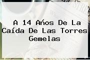 http://tecnoautos.com/wp-content/uploads/imagenes/tendencias/thumbs/a-14-anos-de-la-caida-de-las-torres-gemelas.jpg Torres Gemelas. A 14 años de la caída de las Torres Gemelas, Enlaces, Imágenes, Videos y Tweets - http://tecnoautos.com/actualidad/torres-gemelas-a-14-anos-de-la-caida-de-las-torres-gemelas/