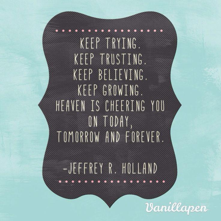 Elder Jeffrey R. Holland Quote LDS Conf. April 2016