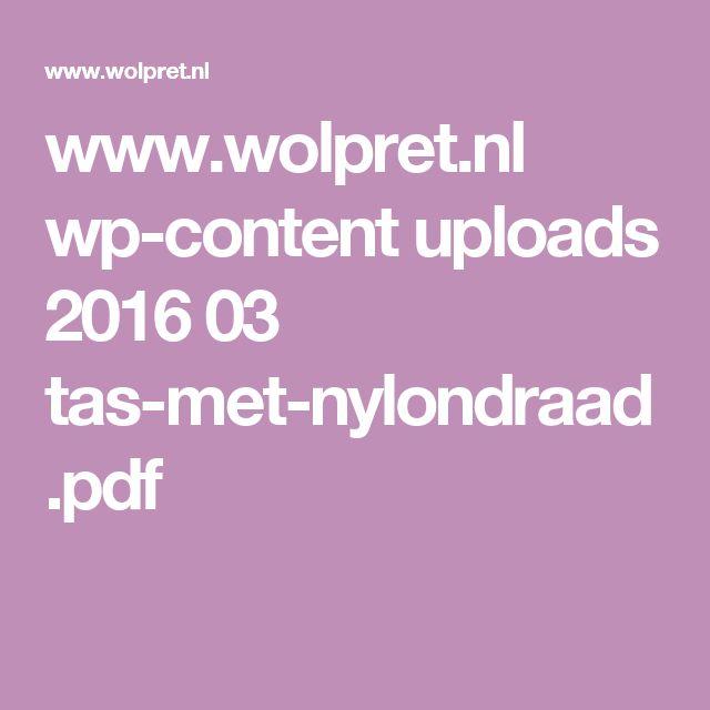 www.wolpret.nl wp-content uploads 2016 03 tas-met-nylondraad.pdf