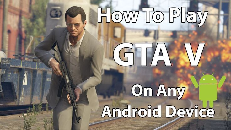How To Play GTA 5 On Any Android Device 110% Working and Real