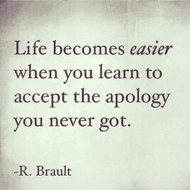 Wish I could listen to this... Life becomes easier when you learn to accept the apology you never got life quotes quotes quote inspirational life lessons life sayings life comments