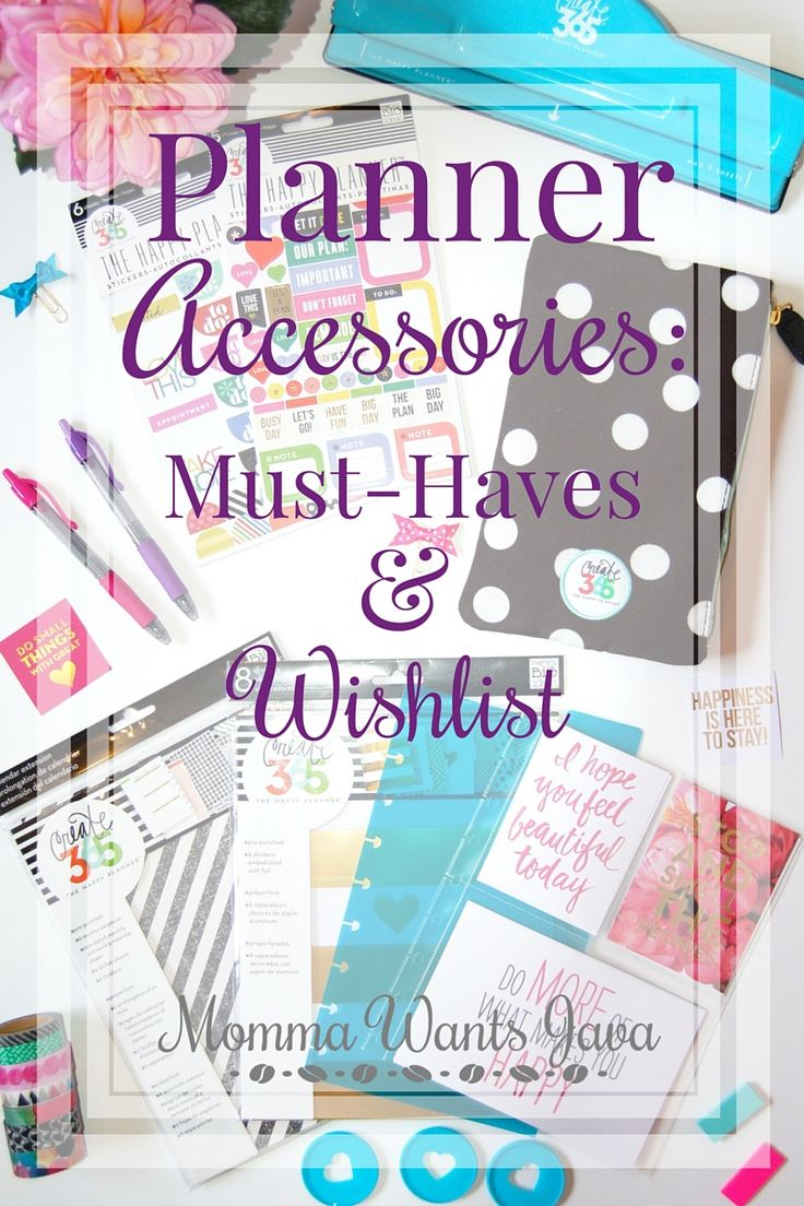 There are so many planner accessories to choose from & it's easy to be overwhelmed. So I made 2 lists: what you have to have & what to add to your wishlist.