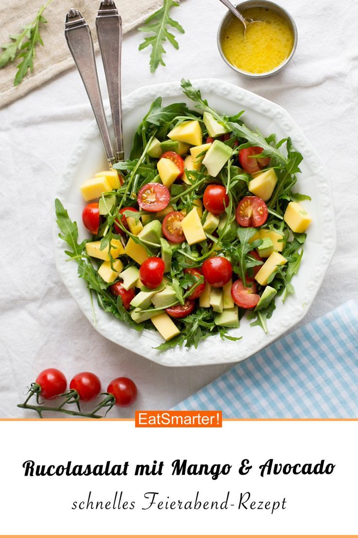 Rocket salad with mango, avocado and cherry tomatoes   – Schnelle & gesunde Feie…