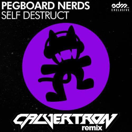 Self Destruct by Pegboard Nerd (Calvertron Remix) - EDM.com Exclusive by Dubstep
