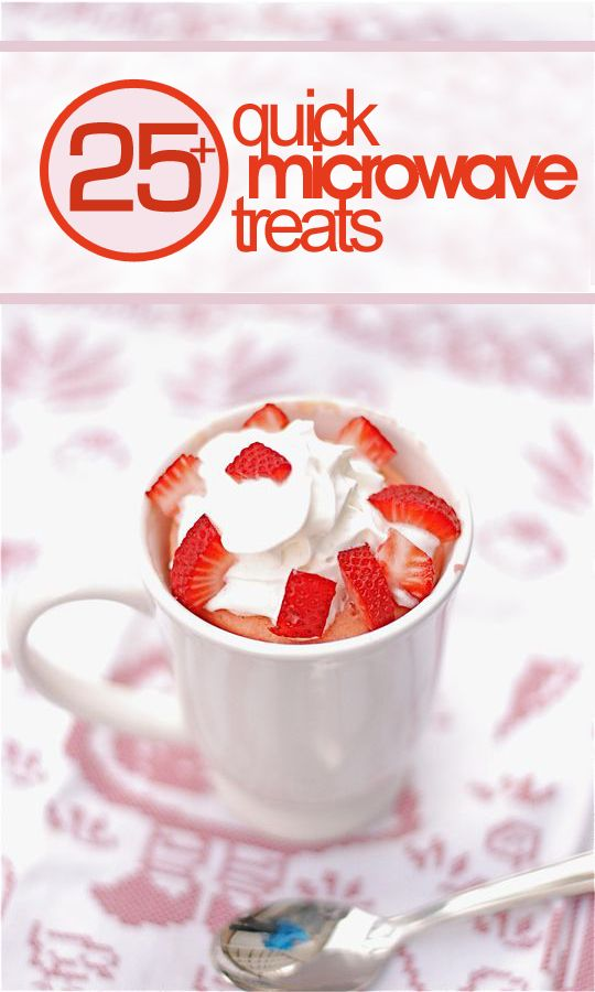 25+ Quick Easy Microwave Dessert Recipes! #recipe #dessert #microwave