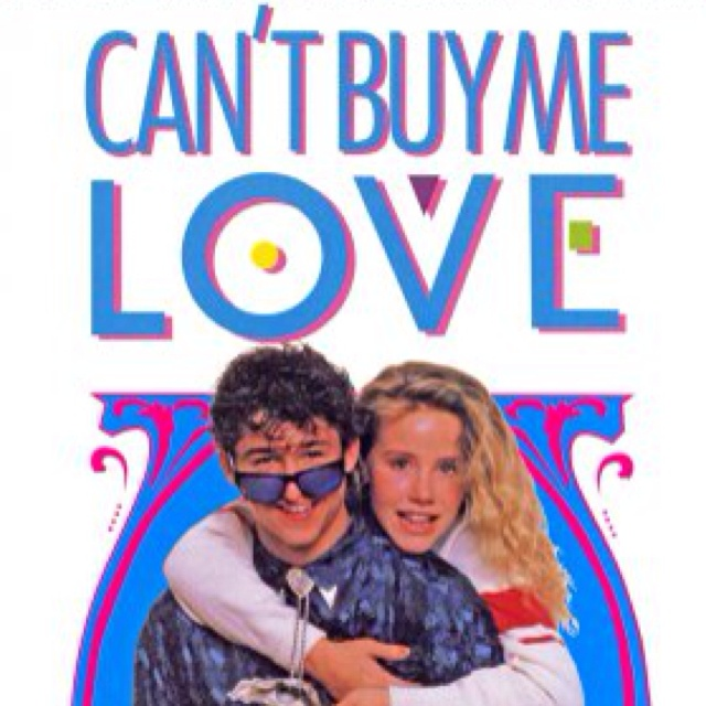 Cant Buy Me Love Movie Can't Buy M...