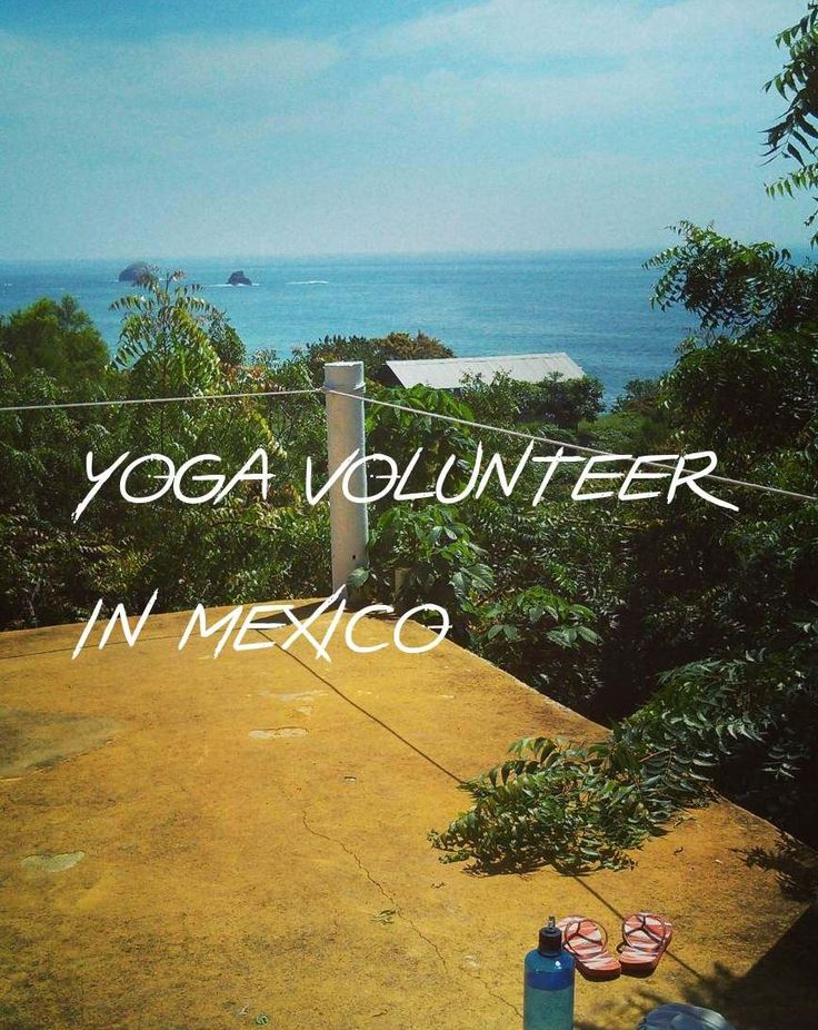 Three months in paradise doing yoga and working in a yoga community? A dream came true for me and it changed me…  Yoga community in Mazunte, Mexico.