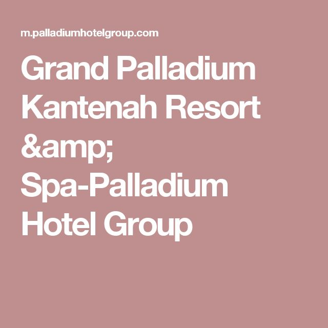 Grand Palladium Kantenah Resort & Spa-Palladium Hotel Group