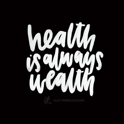Lesson 81: Health is always wealth. // Original hand-lettering by Heather Luscher for Lettered Lessons