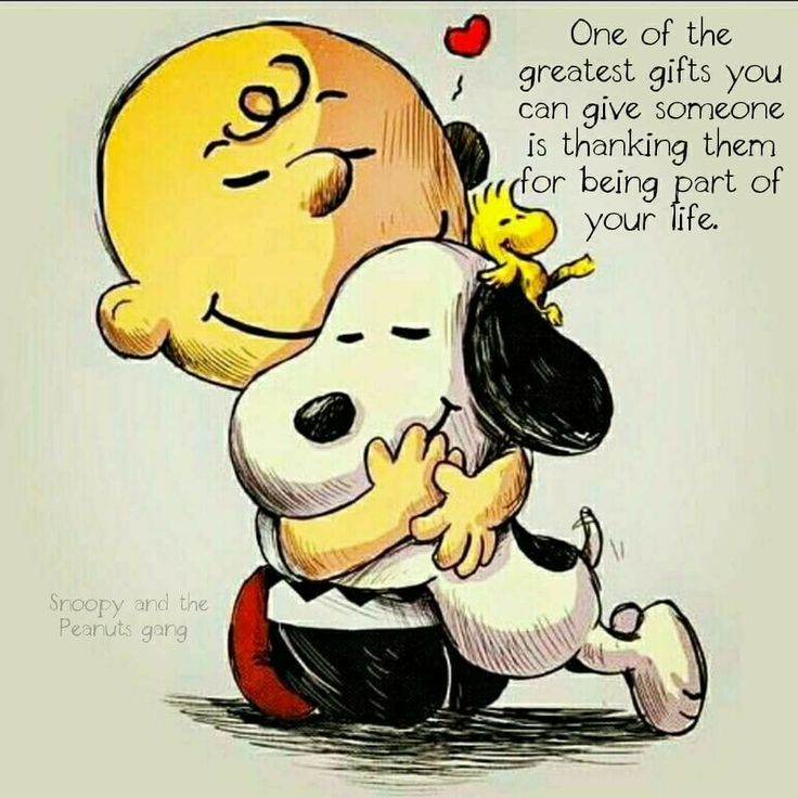 ~One of the greatest gifts you can give someone is thanking them for being a part of your life.
