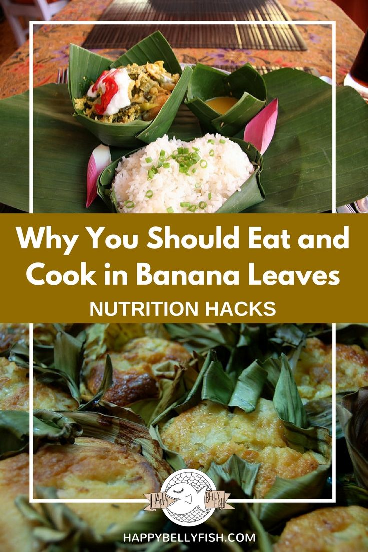 Why You Should Eat and Cook in Banana Leaves