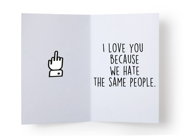 For the best friend who shares the same enemies as you:   14 Valentine's Day Cards For Your Best Friend