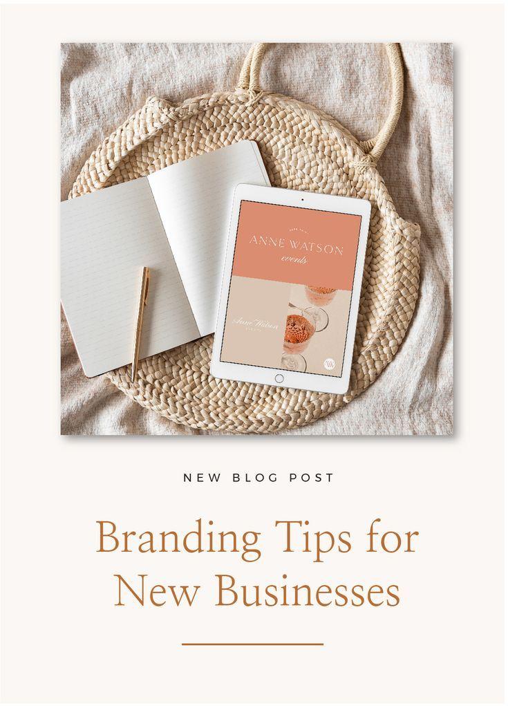 Branding Tips For New Businesses Branding Branding Your Business Business Branding