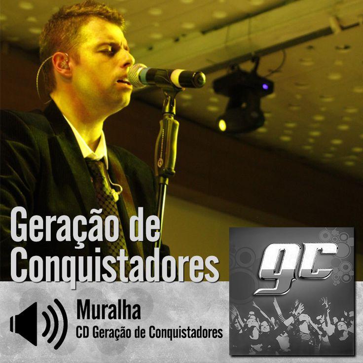 "Escute a música ""Muralha"" do CD Geração de Conquistadores do Ministério Geração de Conquistadores - Roberto Costa: http://itbmusic.com.br/site/wp-content/uploads/2013/06/03-Muralhas.mp3?utm_campaign=musicas-itb&utm_medium=post-25jun&utm_source=pinterest&utm_content=gc-muralha-player-trecho"