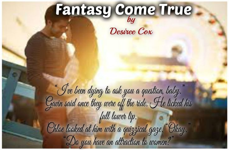 a fantasy come true essay Ashley was his fantasy or dream come true, the life he most wanted, but  the  title of her essay, refers as much to her journey as it does to his.