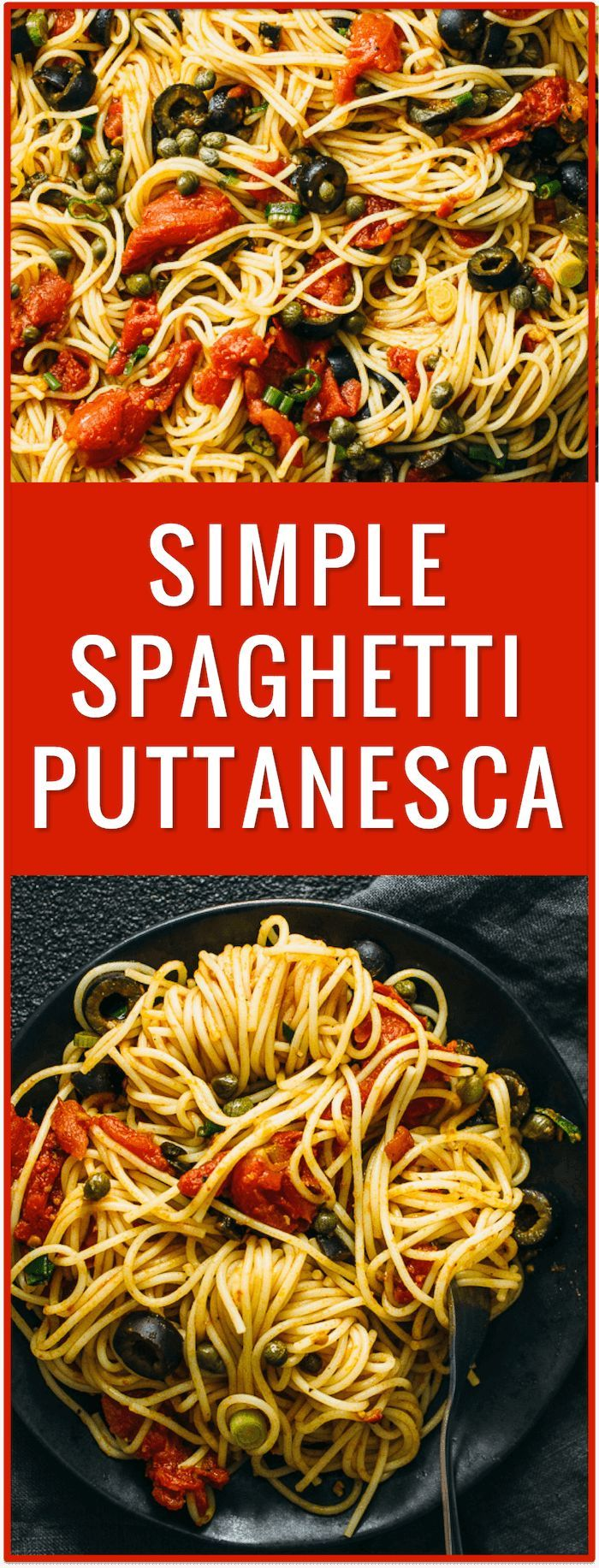 easy pasta dinner recipe, spaghetti puttanesca, spaghetti alla puttanesca, puttanesca sauce, noodles, angel hair, cold, hot, healthy, simple via /savory_tooth/