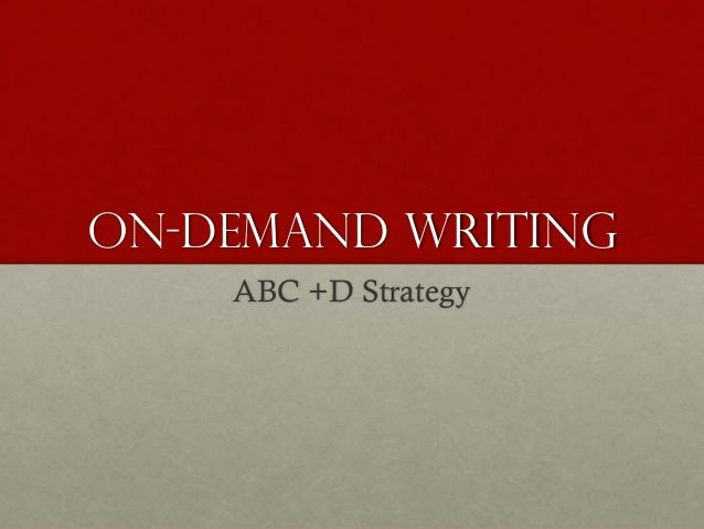 On-Demand writing ABC +D Strategy