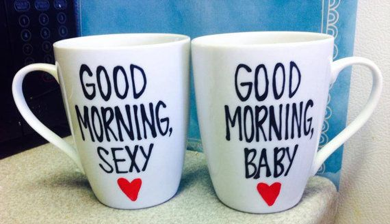 Good morning handsome good morning sexy good morning by PickMeCups, $40.00