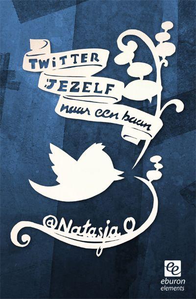 'Twitter jezelf naar een baan' - Eburon Elements ebook (Dutch) about using Twitter to find a new job