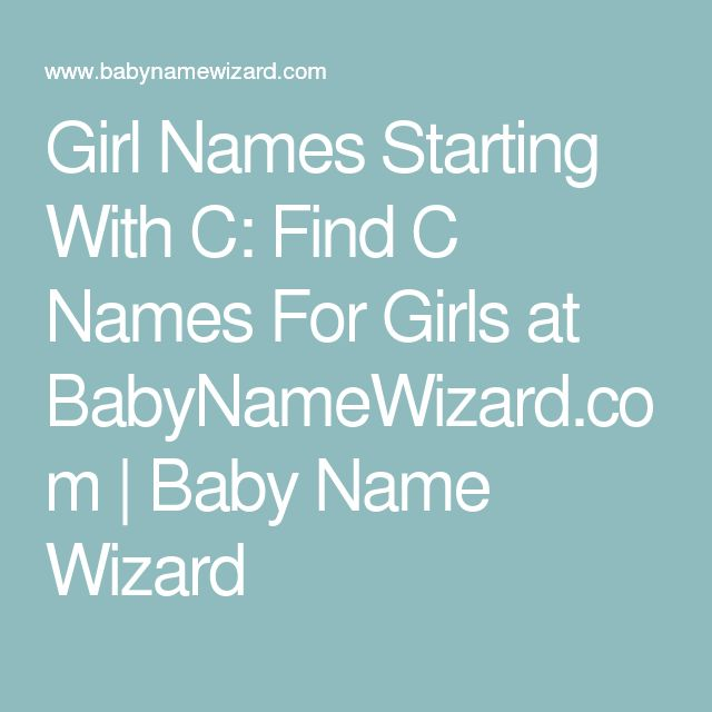 The 25 Best Names Starting With C Ideas On Pinterest