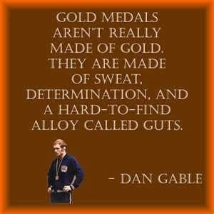 Dan Gable. 1972 wrestling Gold Medalist at the Olympics. He did not give up a single point. His dynasty is legendary in the wrestling world as he went on to be coach of the University of Iowa.