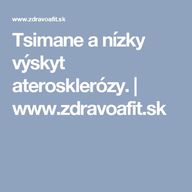 Tsimane a nízky výskyt aterosklerózy.   www.zdravoafit.sk