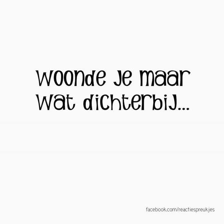 25 best images about reactie spreukjes on pinterest who cares afrikaans and dutch - Om een e b e bbinnenkap te creeren ...