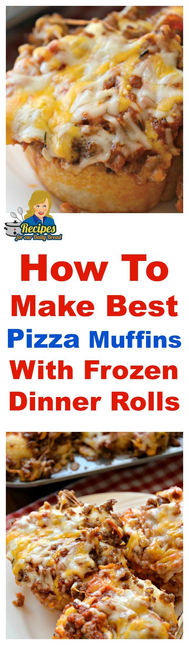 How To Make Best Pizza Muffins With Frozen Dinner Rolls   Recipes For Our Daily Bread   #pizza muffins
