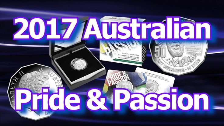 Australian Pride and Passion Silver and Commemorative Coins for 2017