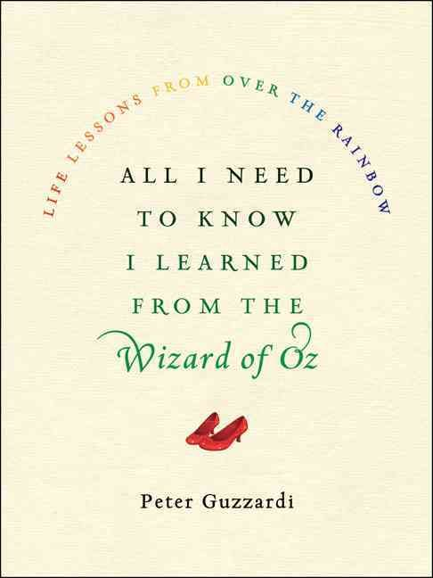 A wise and inspirational collection of seven life lessons drawn from one of the most beloved movies of all time�<em>The Wizard of Oz</em>�that coincides with the 75th anniversary of the MGM classic.</p><p>The most watched film in history, <em>The Wi...