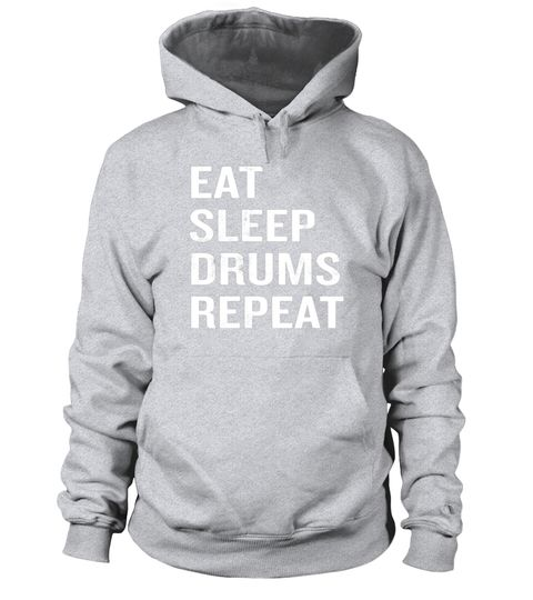 """# Eat Sleep Drums Repeat T-Shirt Funny Drummer Quote Rock Gift .  Special Offer, not available in shops      Comes in a variety of styles and colours      Buy yours now before it is too late!      Secured payment via Visa / Mastercard / Amex / PayPal      How to place an order            Choose the model from the drop-down menu      Click on """"Buy it now""""      Choose the size and the quantity      Add your delivery address and bank details      And that's it!      Tags: Put your humor mode on…"""