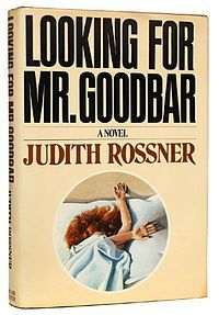 Judith Rossner, Looking for Mr. Goodbar. First edition cover