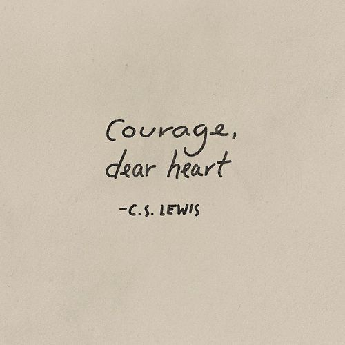 Narnia        Quotes       Lewis Heart    Cs shox            dear nz   Courage  heart   quote shoes running  CSLewis and mens