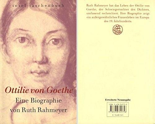 Ruth Rahmeyer schreef een biographie over Goethe's schoondochter Ottilie, die al tijdens haar huwelijk met verschillende mannen een verhouding had.