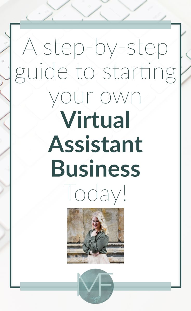 Starting a Virtual Assistant Business | Becoming a Virtual Assistant | Work from Home Idea | Madison-fichtl.com