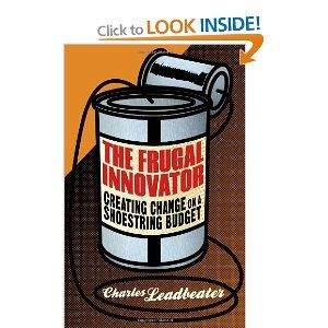 'The Frugal Innovator' by Charles Leadbeater. The FT gave it a good review as well.