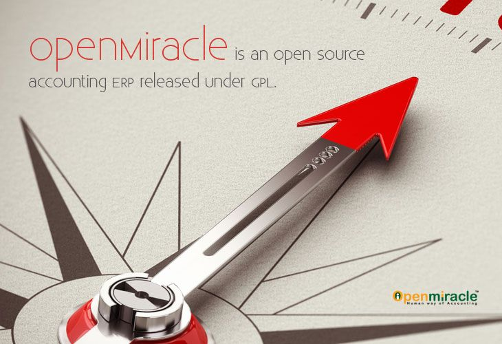 """OpenMiracle"" is a free and open source accounting software suitable to track accounts, Inventory and Payroll of all kinds of Micro, Macro, Small and medium size business. In short, OpenMiracle is a complete solution for all your business needs. Its very easy to use yet powerful and flexible based on professional accounting principles to ensure balanced books and accurate reports. And the greatest thing is that OpenMiracle is free of cost for the lifetime..!!!"