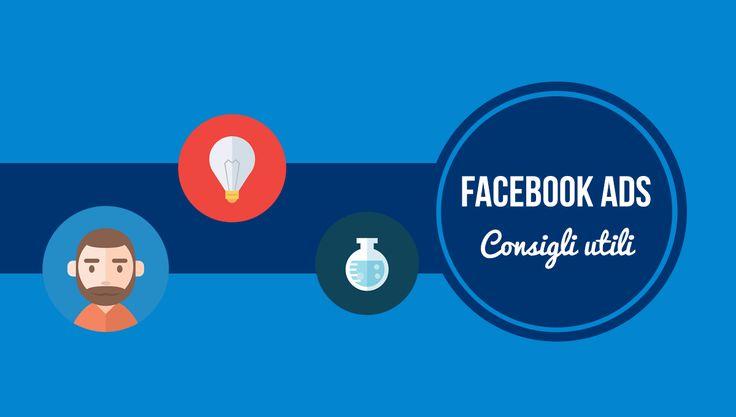 Facebook Ads: 3 consigli preziosi