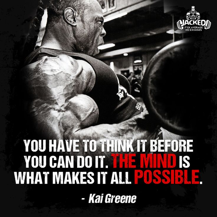 The Mind Is What Makes It All Possible. Find This Pin And More On Bodybuilding  Motivational Quotes. ...