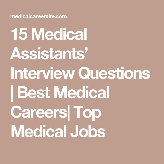 15 Medical Assistants' Interview Questions | Best Medical Careers| Top Medical Jobs