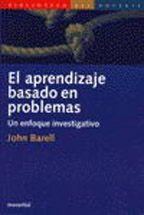 El Aprendizaje Basado En Problemas. Un Enfoque Investigativo