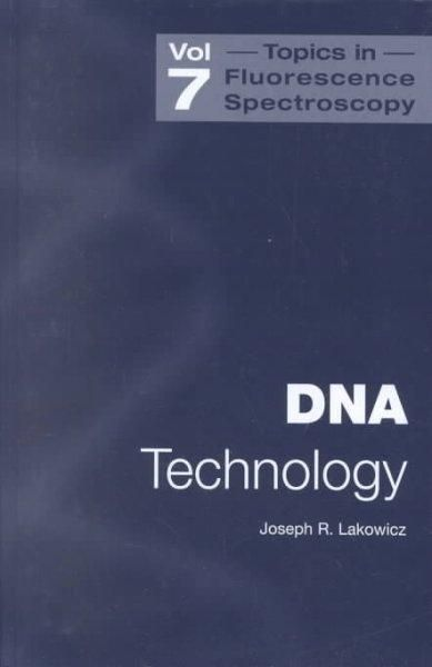 Topics in Fluorescence Spectroscopy: DNA Technology