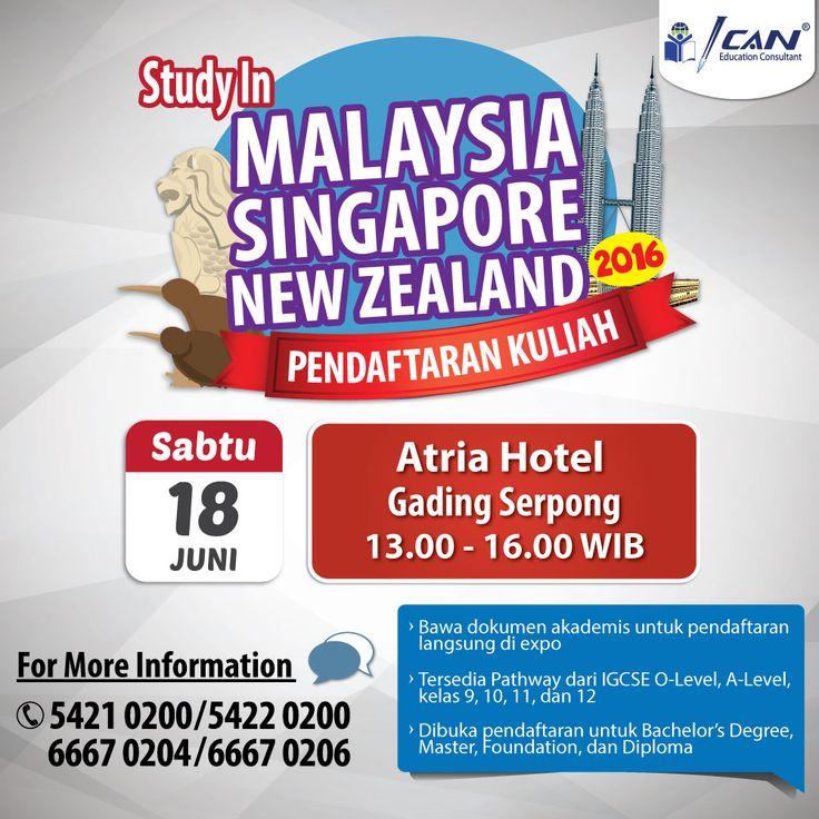 Kesempatan terakhir pembukaan pendaftaran kuliah ke Malaysia, Singapura, dan New Zealand di tahun 2016. GRATIS!  RSVP Online: www.ican-education.com/online