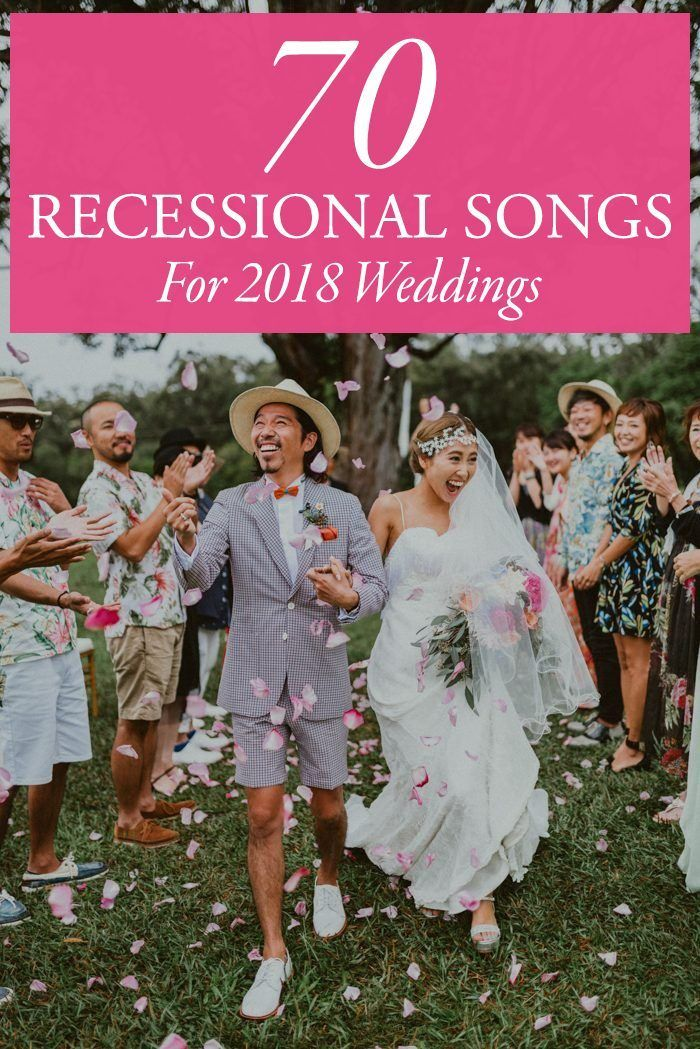 70 Ceremony Recessional Songs for 2018 Weddings | Wedding Songs