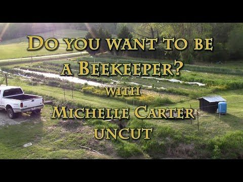 Do You Want to Be a Beekeeper? with Michelle Carter UNCUT | Living Web Farms