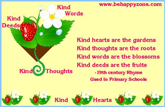 Kind hearts, kind thoughts, kind words! Positive, inspirational quote.
