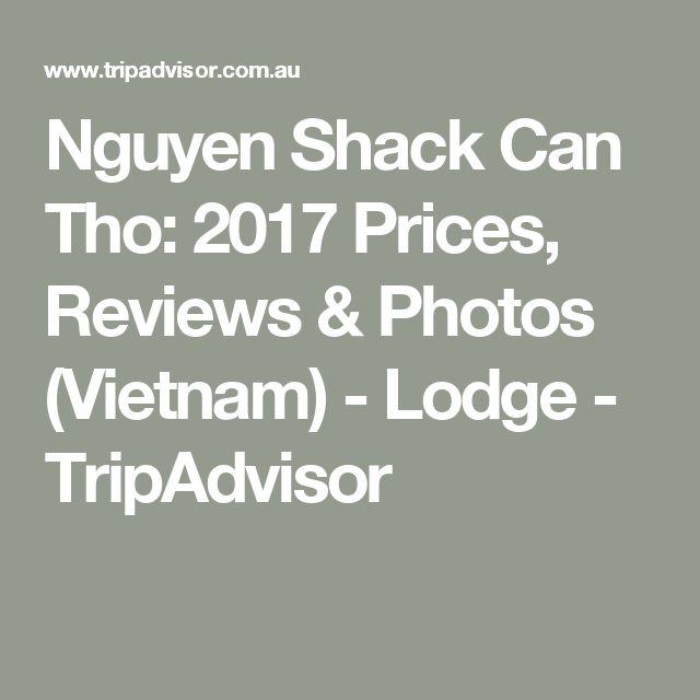 Nguyen Shack Can Tho: 2017 Prices, Reviews & Photos (Vietnam) - Lodge - TripAdvisor