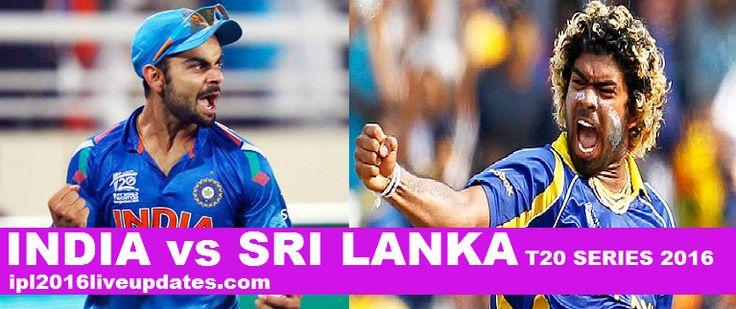 India vs Sri Lanka T20 Series 2016 match schedule, live score card,